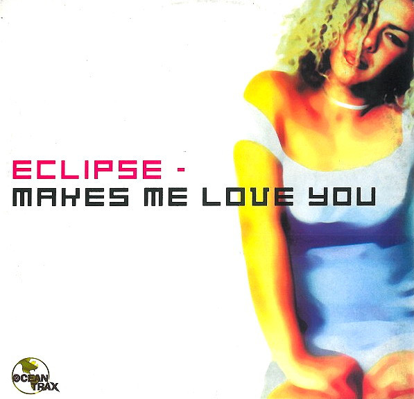 Eclipse - Makes Me Love You CD