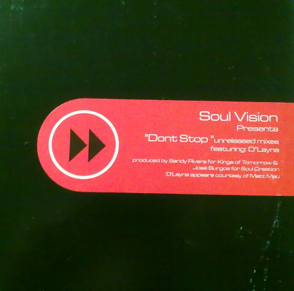 Don't Stop (unreleased Mixes) - Soul Vision