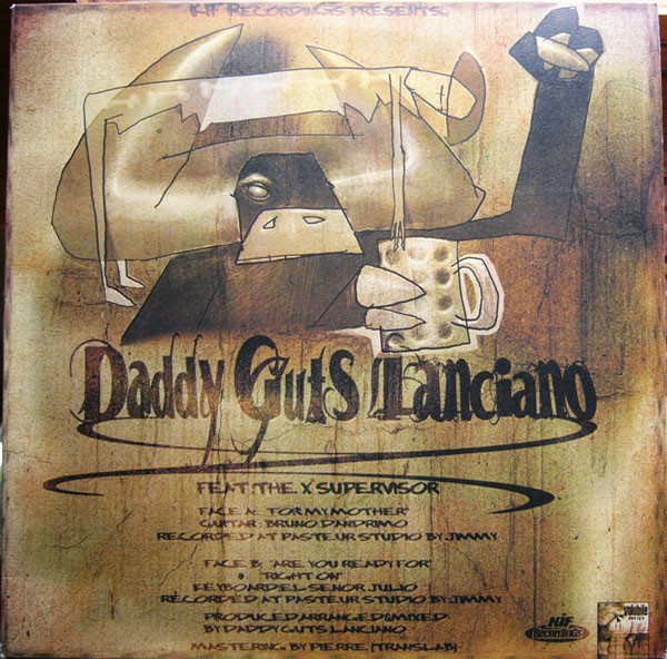 Daddy Guts Lanciano Feat. X Supervisor, The - For My Mother