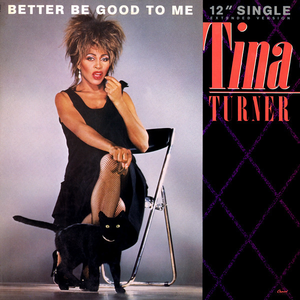 Tina Turner - Better Be Good To Me Record