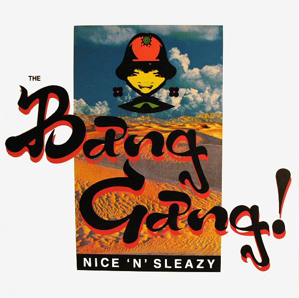 Bang Gang - Nice 'n' Sleazy Record