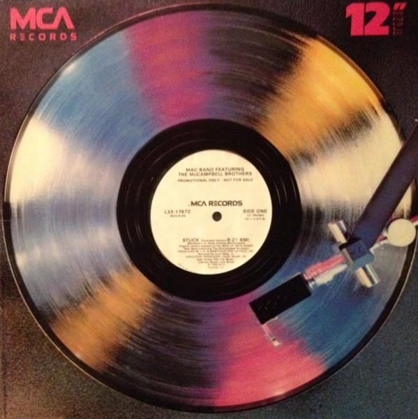 Mac Band Featuring The McCampbell Brothers - Stuck Record