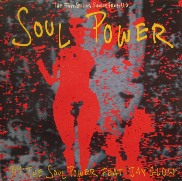 Soul Power Feat. Jay Glow - Soul Power Record