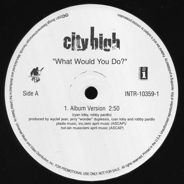 City High - What Would You Do? LP
