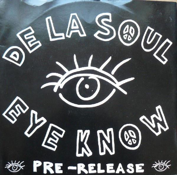De La Soul - Eye Know LP