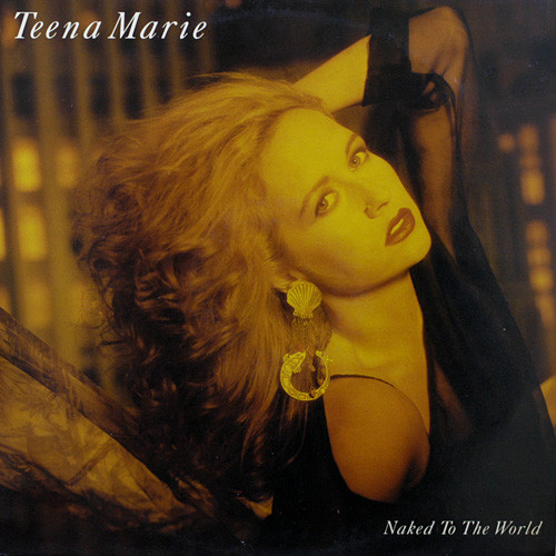 Naked To The World - Teena Marie