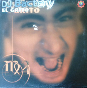 DJ Bactery - El Grito