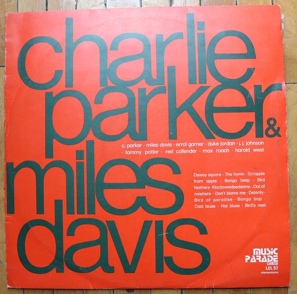 Miles Davis, Charlie Parker The Fabulous Bird